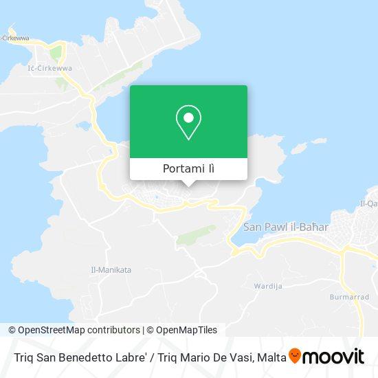 Mappa Triq San Benedetto Labre' / Triq Mario De Vasi