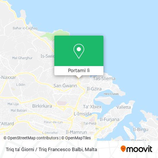 Mappa Triq ta' Ġiorni / Triq Francesco Balbi