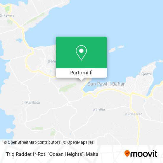 """Mappa Triq Raddet Ir-Roti """"Ocean Heights"""""""