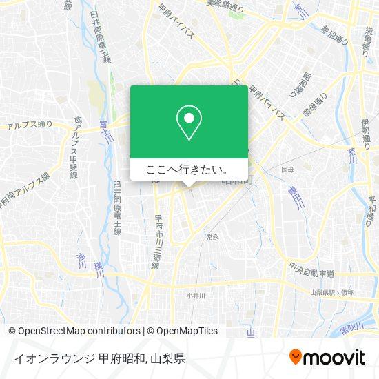 イオンラウンジ 甲府昭和地図