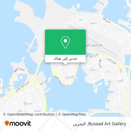 خريطة Busaad Art Gallery
