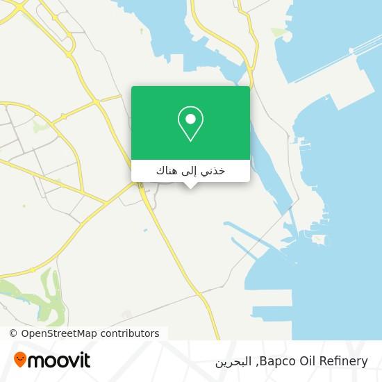 خريطة Bapco Oil Refinery