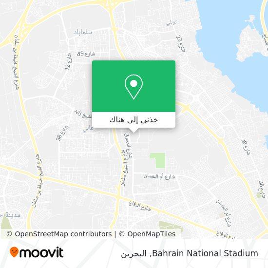 خريطة Bahrain National Stadium