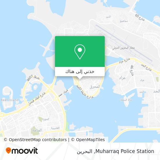 خريطة Muharraq Police Station