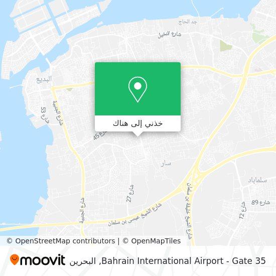 خريطة Bahrain International Airport - Gate 35