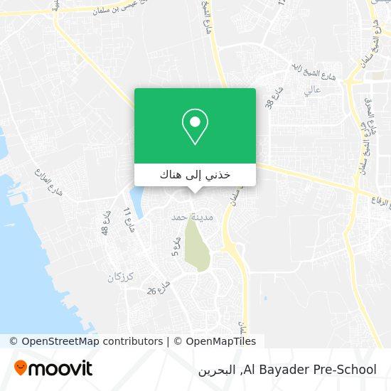 خريطة Al Bayader Pre-School