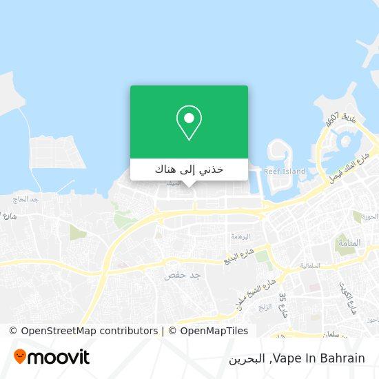 خريطة Vape In Bahrain