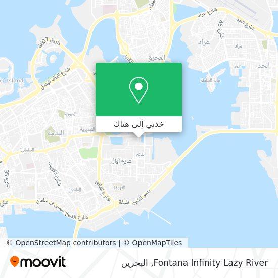 خريطة Fontana Infinity Lazy River