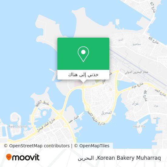 خريطة Korean Bakery Muharraq
