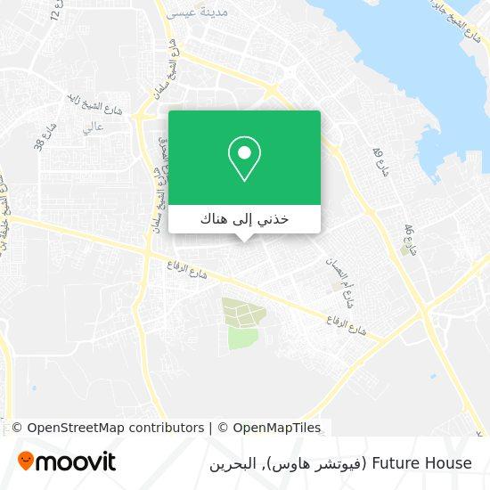 خريطة Future House (فيوتشر هاوس)