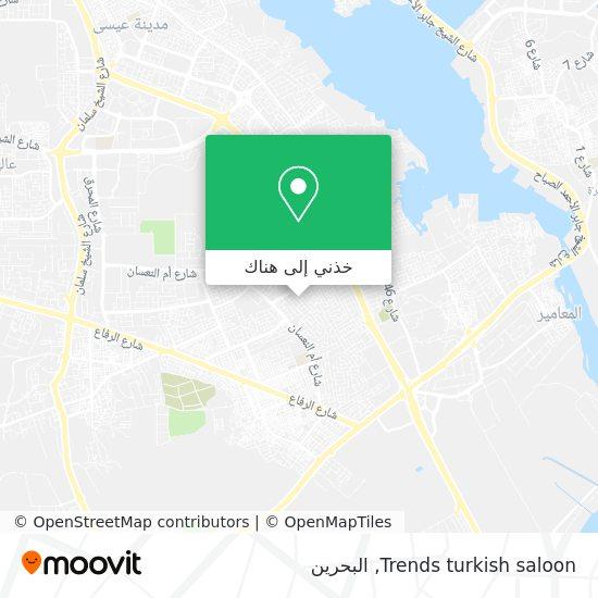 خريطة Trends turkish saloon