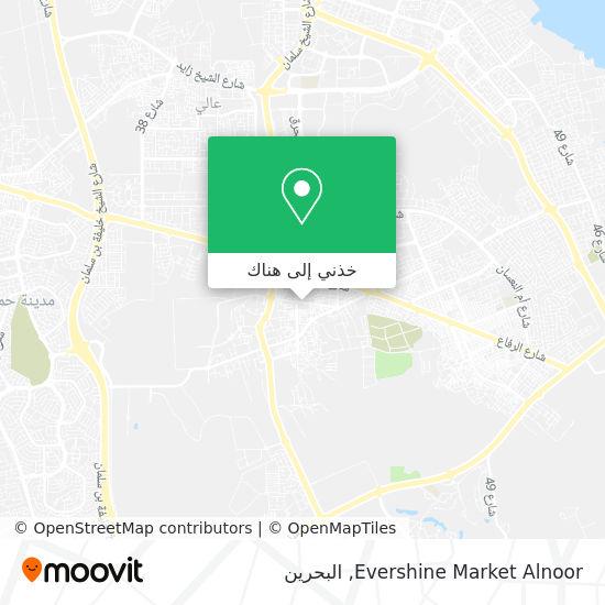 خريطة Evershine Market  Alnoor