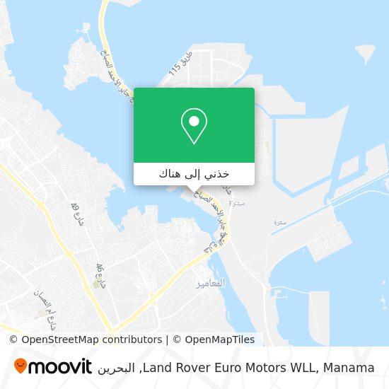 خريطة Land Rover Euro Motors WLL, Manama