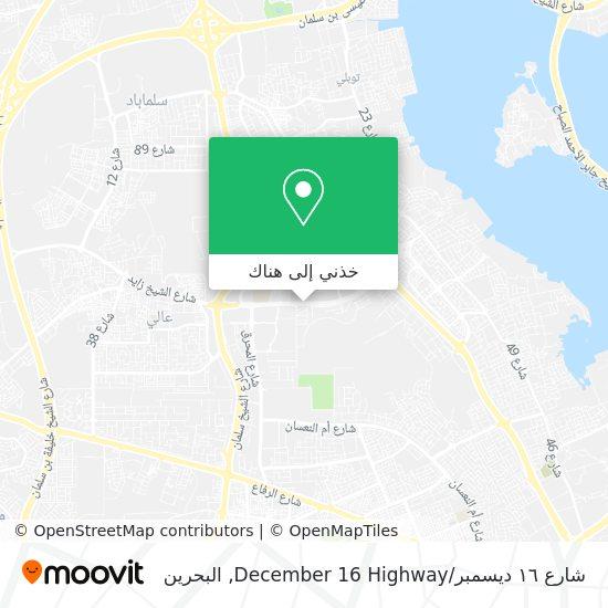 خريطة شارع ١٦ ديسمبر / December 16 Highway
