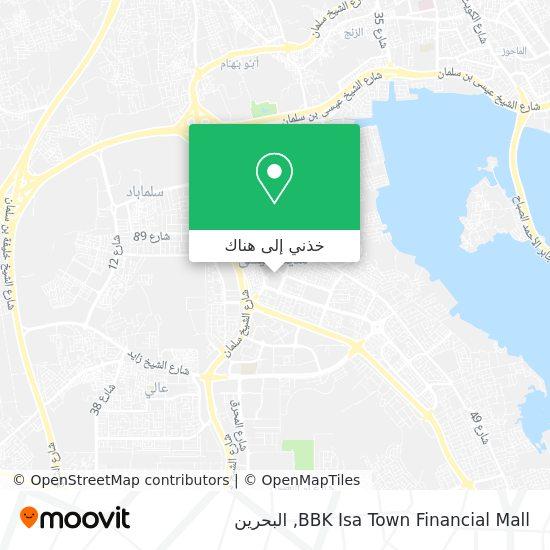 خريطة BBK Isa Town Financial Mall