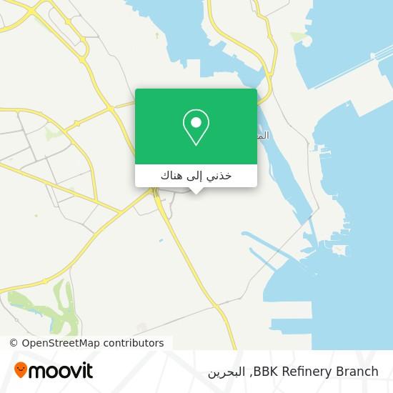 خريطة BBK Refinery Branch