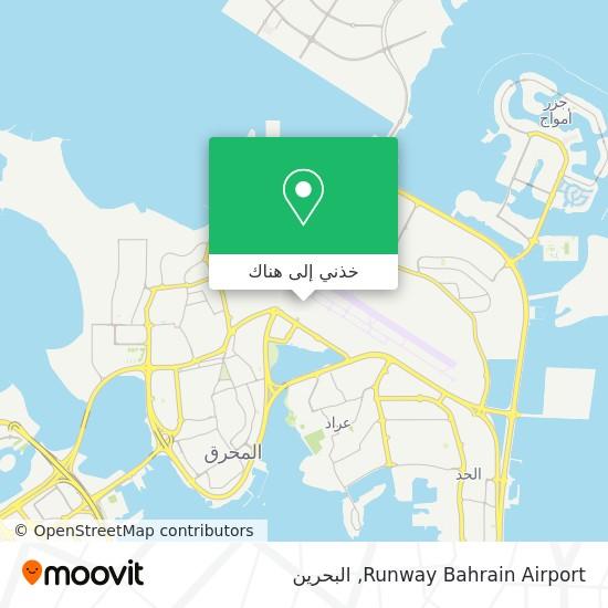 خريطة Runway Bahrain Airport