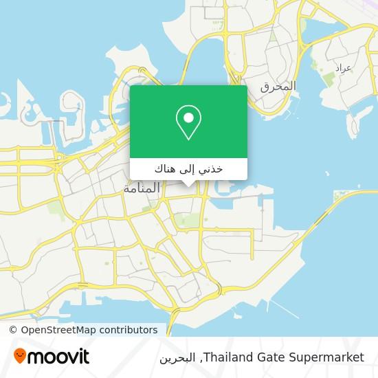 خريطة Thailand Gate Supermarket
