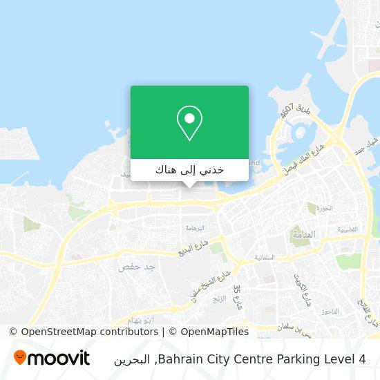 خريطة Bahrain City Centre Parking Level 4