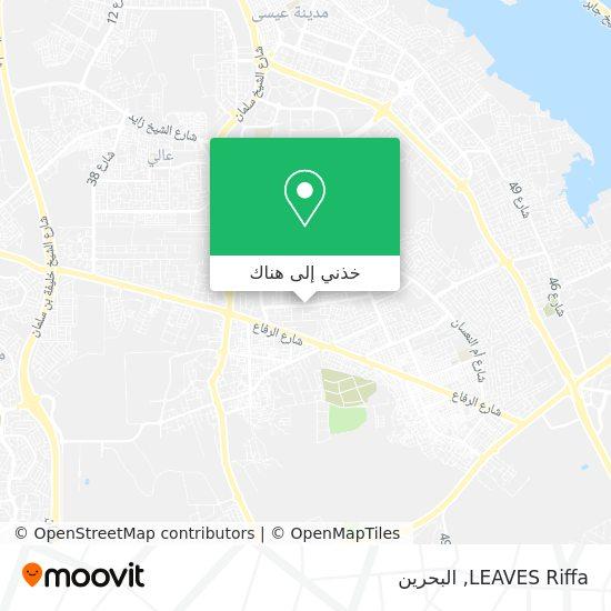 خريطة LEAVES Riffa
