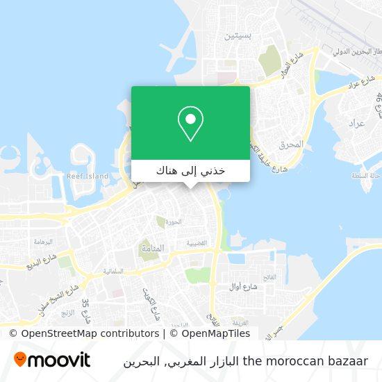 خريطة the moroccan bazaar البازار المغربي