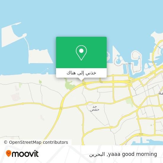 خريطة yaaa good morning