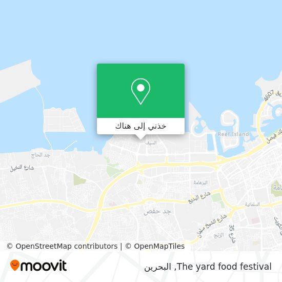 خريطة The yard food festival
