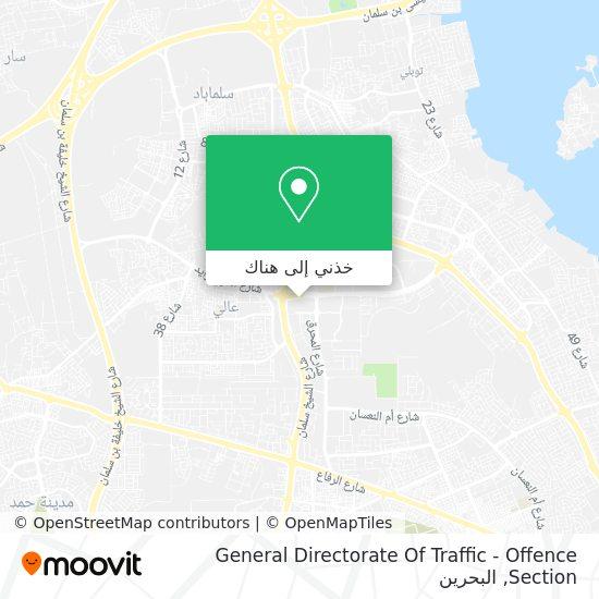 خريطة General Directorate Of Traffic - Offence Section