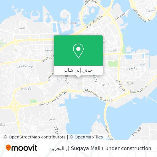 خريطة Sugaya Mall ( under construction )