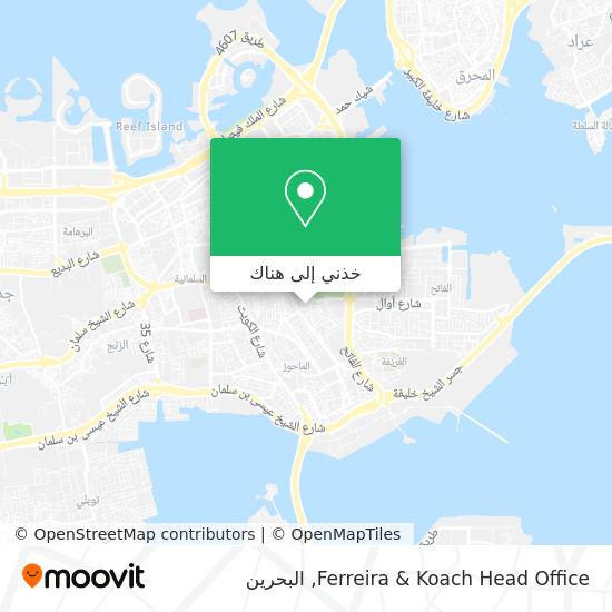 خريطة Ferreira & Koach Head Office