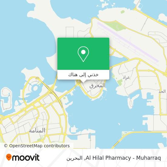 خريطة Al Hilal Pharmacy - Muharraq