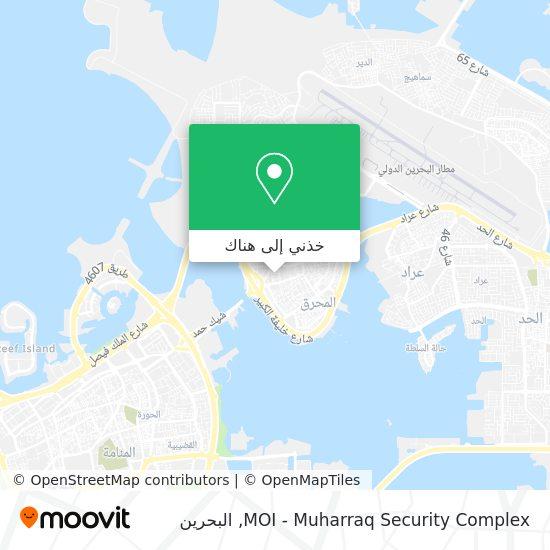 خريطة MOI - Muharraq Security Complex