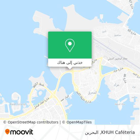 خريطة KHUH Caféteria