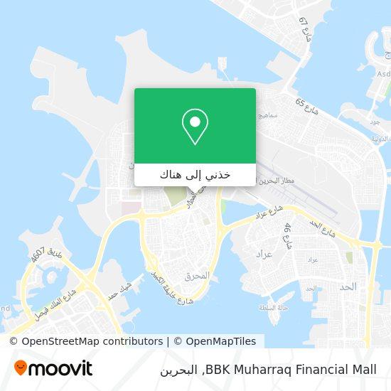 خريطة BBK Muharraq Financial Mall