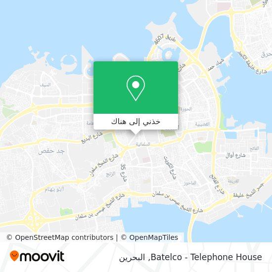 خريطة Batelco - Telephone House