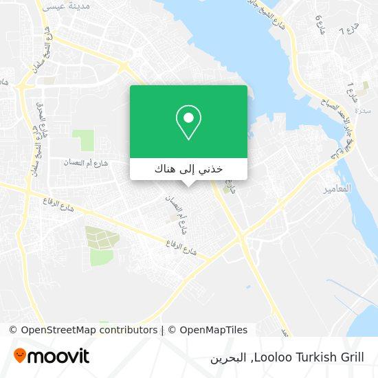 خريطة Looloo Turkish Grill