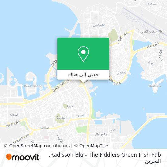 خريطة Radisson Blu - The Fiddlers Green Irish Pub