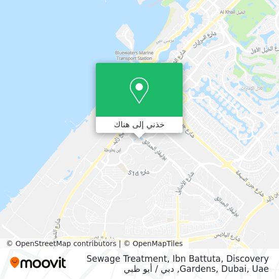 خريطة Sewage Treatment, Ibn Battuta, Discovery Gardens, Dubai, Uae