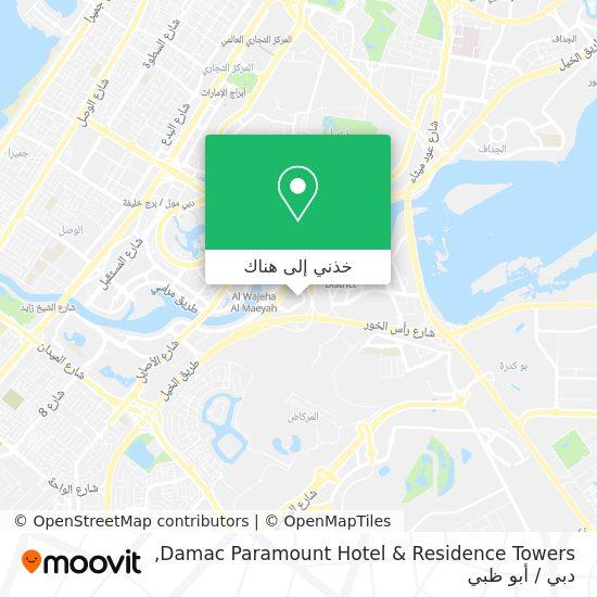 خريطة Damac Paramount Hotel & Residence Towers