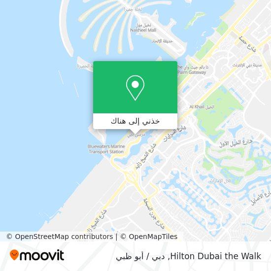 خريطة Hilton Dubai The Walk