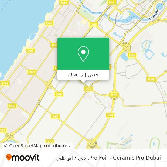 خريطة Pro Foil - Ceramic Pro Dubai