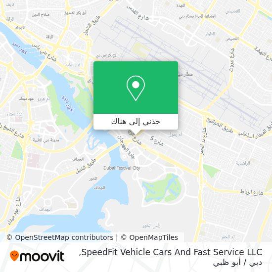 خريطة SpeedFit Vehicle Cars And Fast Service LLC