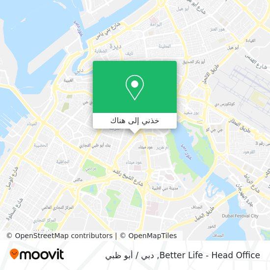 خريطة Better Life - Head Office