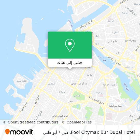 خريطة Pool Citymax Bur Dubai Hotel