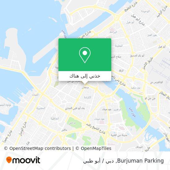 خريطة Burjuman Parking