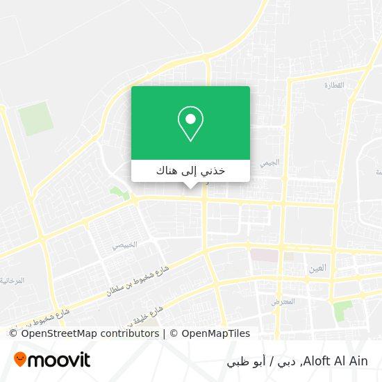 خريطة Aloft Al Ain