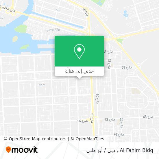 خريطة Al Fahim Bldg.