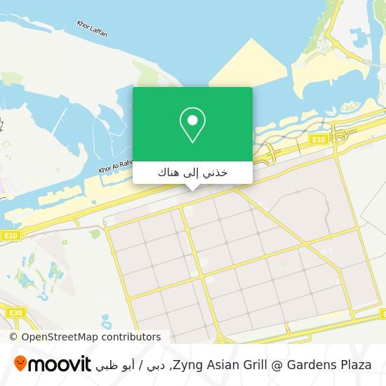خريطة Zyng Asian Grill @ Gardens Plaza