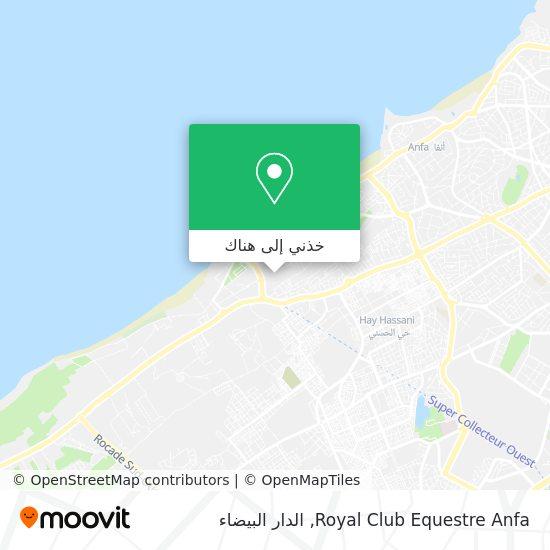 خريطة Royal Club Equestre Anfa