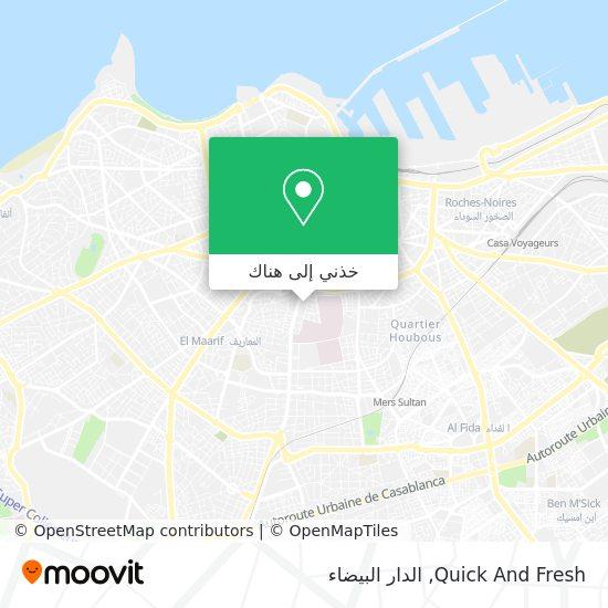 خريطة Quick And Fresh